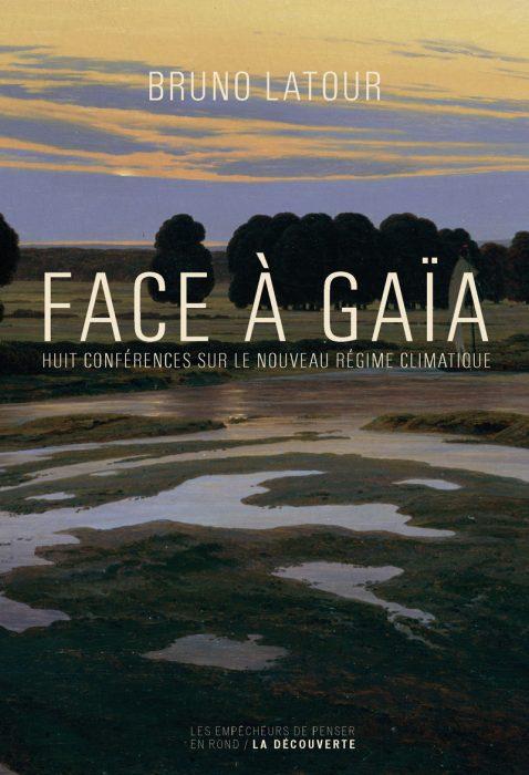 Bruno Latour Face a Gaia - Raluca Turcanasu