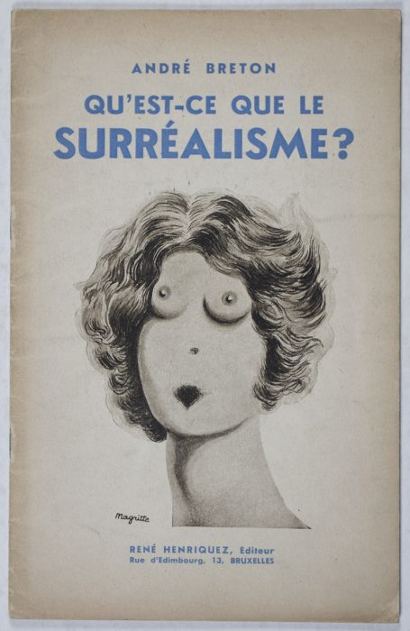 Qu'est-ce que le Surréalisme ? by Breton, André (Text by); Magritte (Cover illustration by)